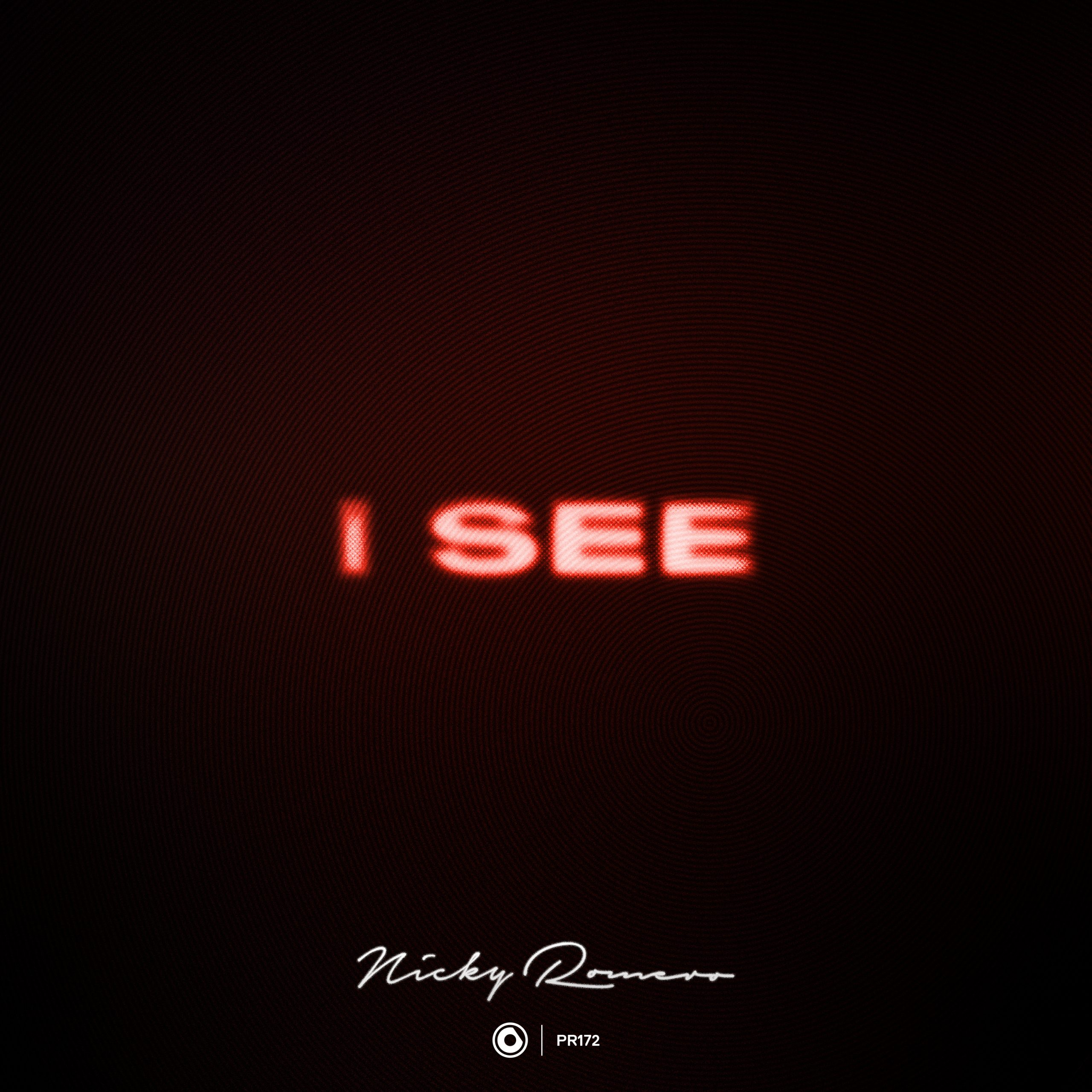 "Nicky Romero - ""I See"" official single artwork"