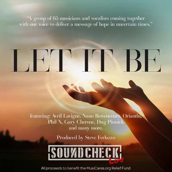 """Single artwork for """"Let It Be"""" by Soundcheck Live which includes Avril Lavigne, Orianthi, Steve Ferlazzo, Nuno Bettencourt, Phil X, Gary Cherone, dUg Pinnick and more. It shows a pair of hands holding the sun"""