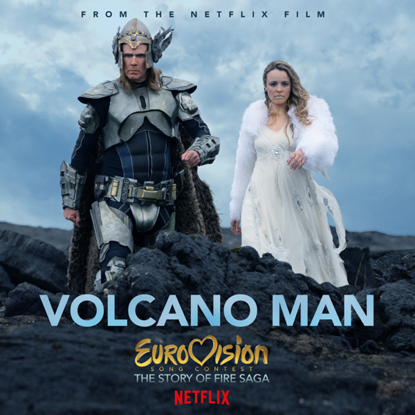 """Single artwork for """"Volcano Man"""" by Will Ferrell & My Marianne (Molly Sandén) which sees Will Ferrell and Rachel McAdams as their Icelandic characters from Netflix's new Eurovision film walking across black rocks."""