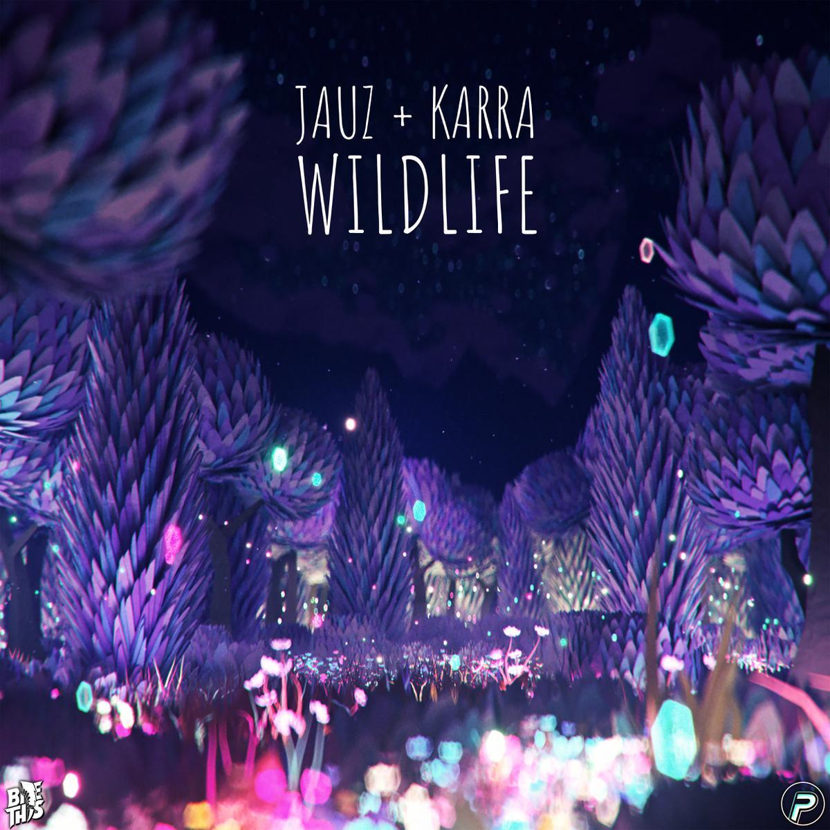 "Jauz and Karra - ""Wildlife"" single artwork"