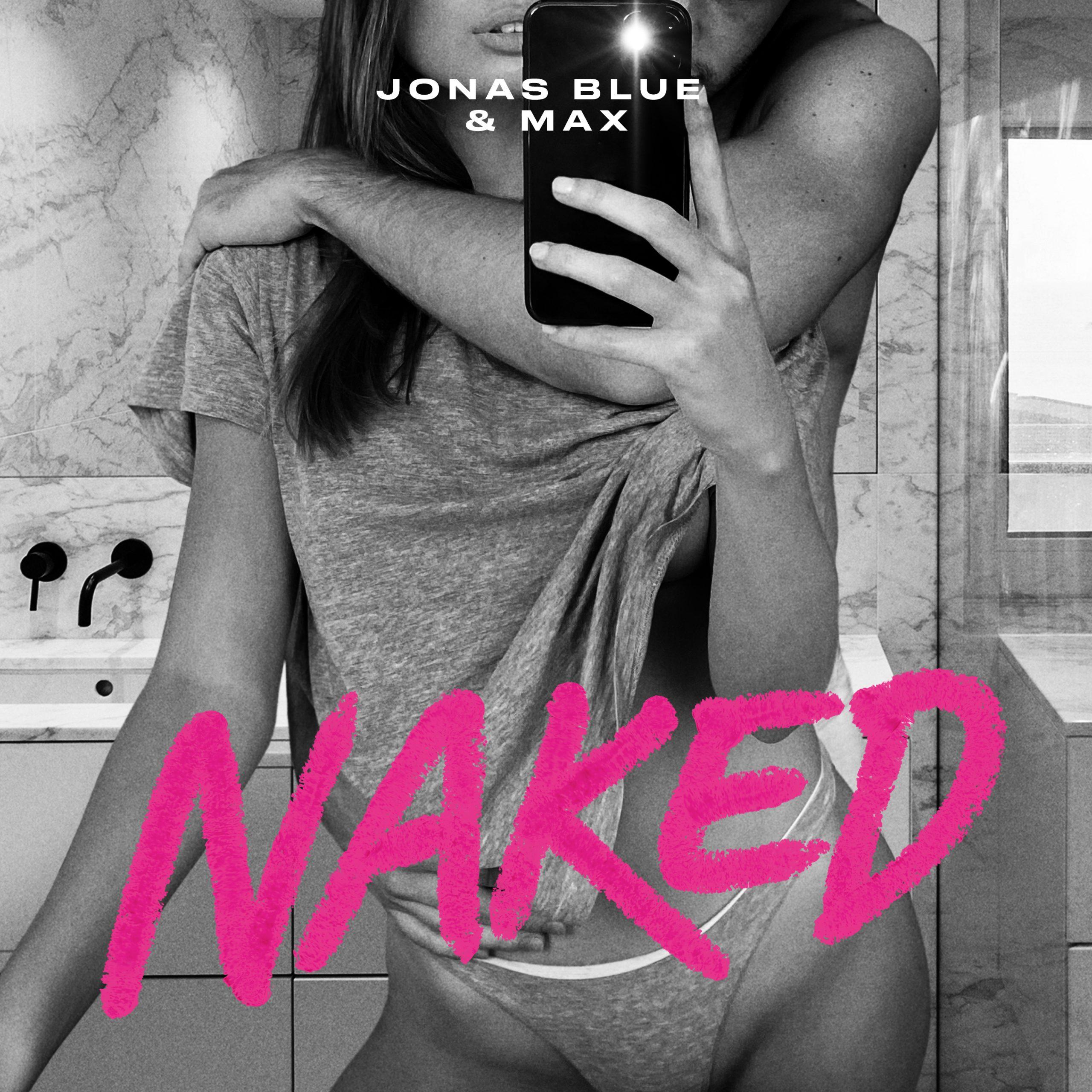 "Jonas Blue featuring MAX - ""Naked"" single artwork"