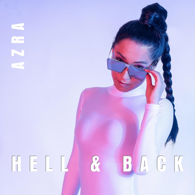 """AZRA - """"Hell & Back"""" single artwork"""