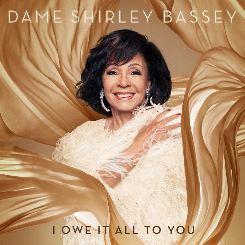 I owe it all to you cover by Dame Shirley Bassey