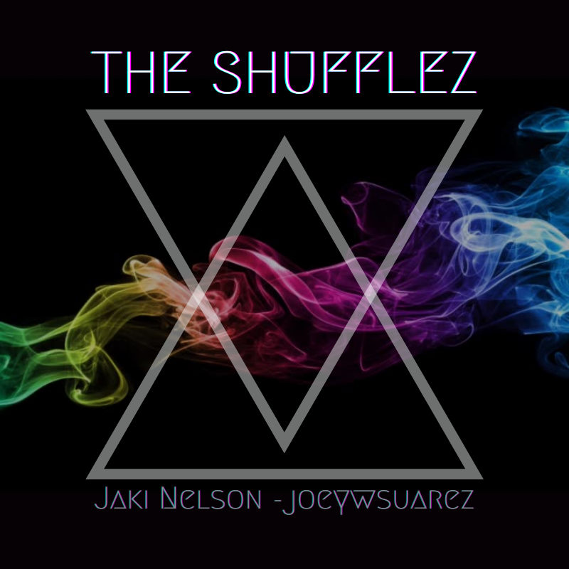 Official album artwork for The Shufflez: Volume 1 by Jaki Nelson & Joey Suarez which is black with a rainbow streak of smoke flowing in the background as two triangles cross one facing downwards and the other facing upwards, in white.