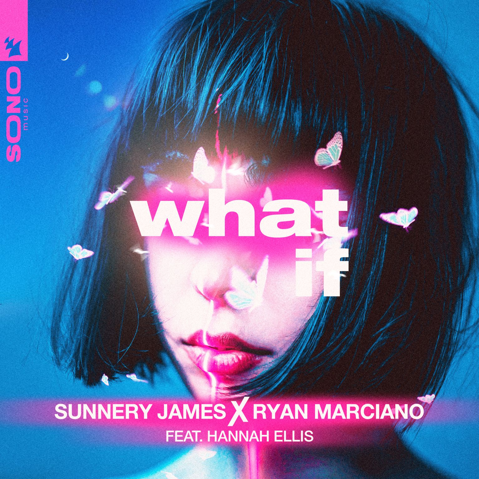 """Sunnery James and Ryan Marciano - """"What If"""" (featuring Hannah Ellis) single artwork"""