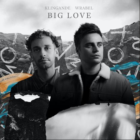 """Klingande and Wrabel - """"Big Love"""" single artwork"""