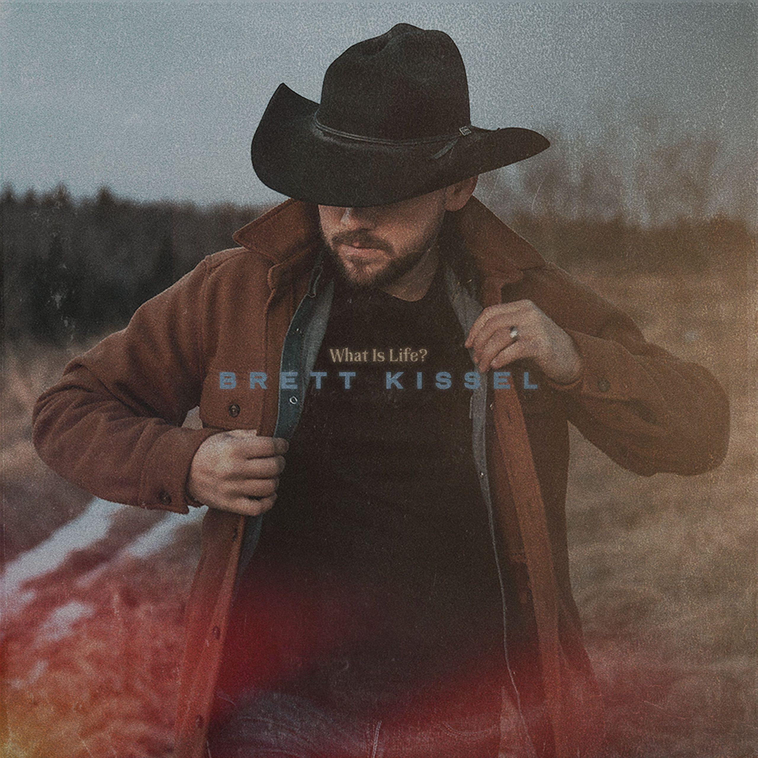 """Brett Kissel - """"What Is Life?"""" album cover"""