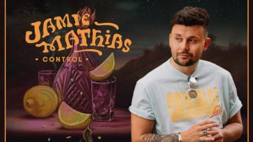 Jamie Mathias heats things up with lustful new single 'Control' 1