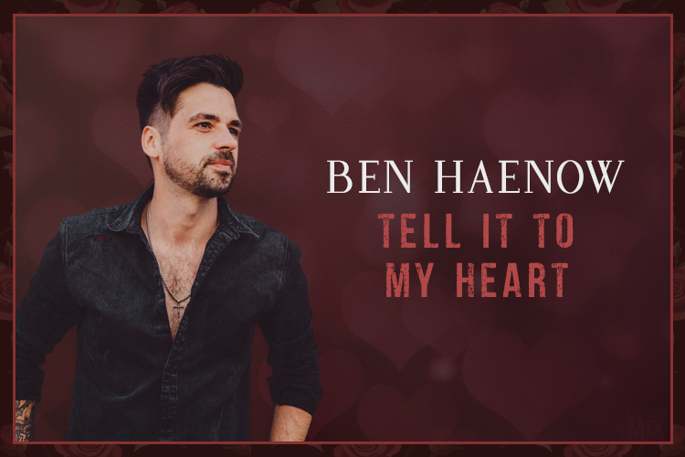 Ben Haenow beautifully reimagines Taylor Dayne's 'Tell It To My Heart' 1